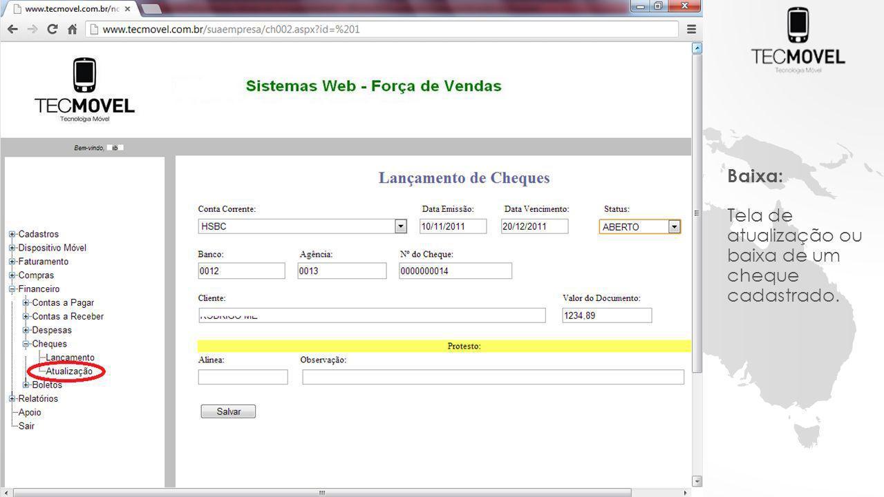 Baixa: Tela de atualização ou baixa de um cheque cadastrado.