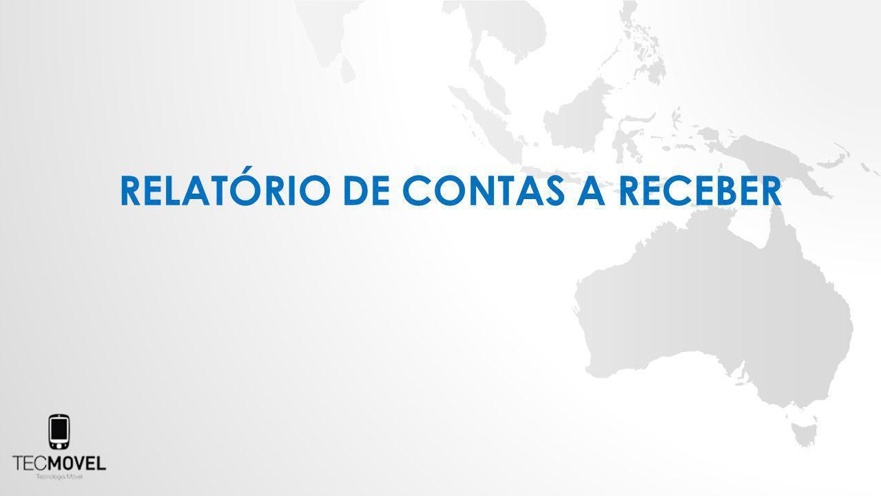 RELATÓRIO DE CONTAS A RECEBER