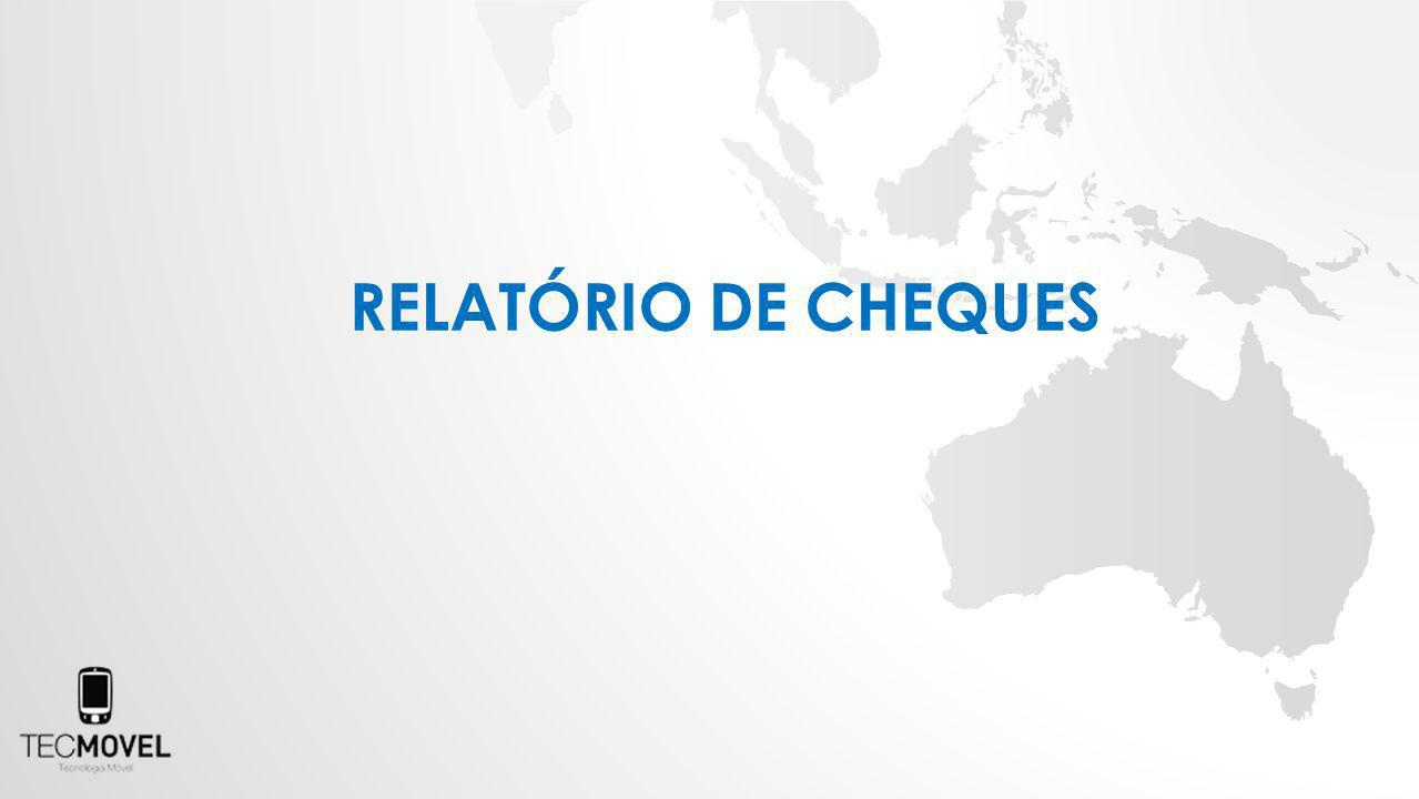 RELATÓRIO DE CHEQUES