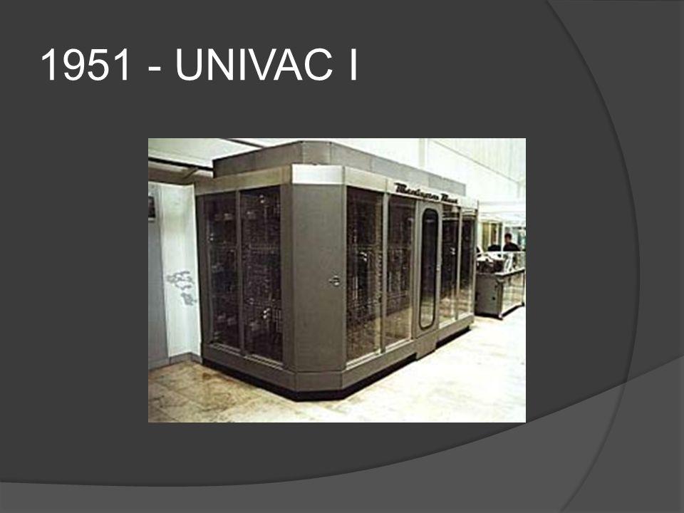 1951 - UNIVAC I