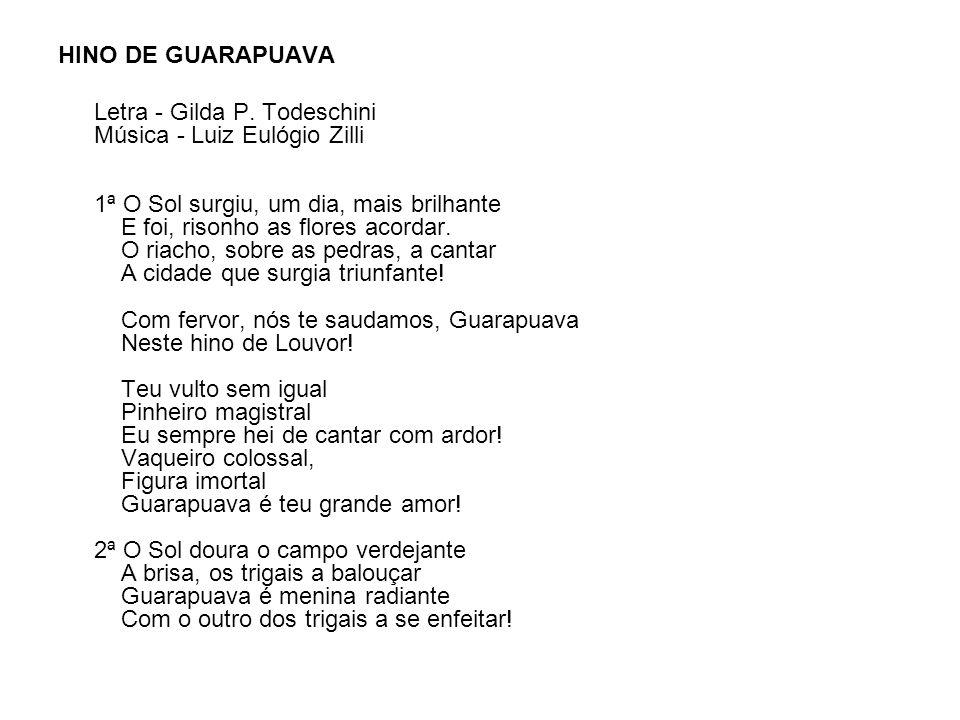 HINO DE GUARAPUAVA Letra - Gilda P.