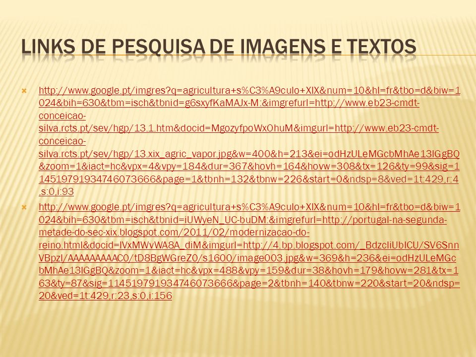 http://www.google.pt/imgres?q=agricultura+s%C3%A9culo+XIX&num=10&hl=fr&tbo=d&biw=1 024&bih=630&tbm=isch&tbnid=g6sxyfKaMAJx-M:&imgrefurl=http://www.eb2