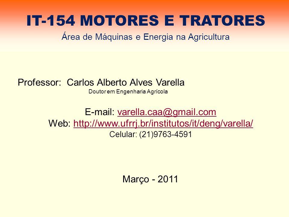 Rodados Os tratores agrícolas podem apresentar rodados de pneus ou de esteiras.