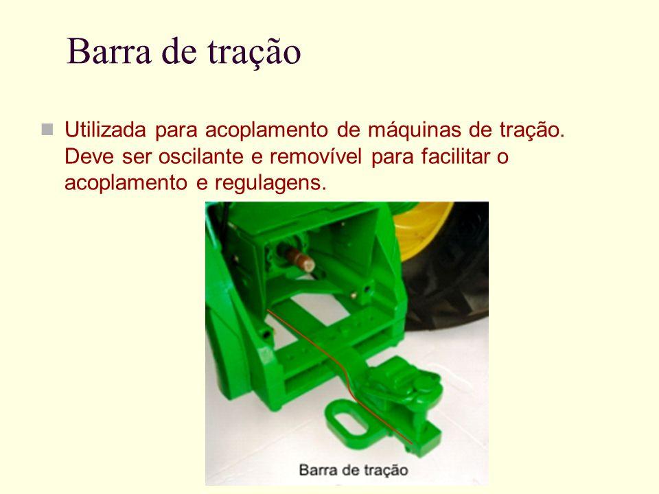 Barra de tração Utilizada para acoplamento de máquinas de tração. Deve ser oscilante e removível para facilitar o acoplamento e regulagens.