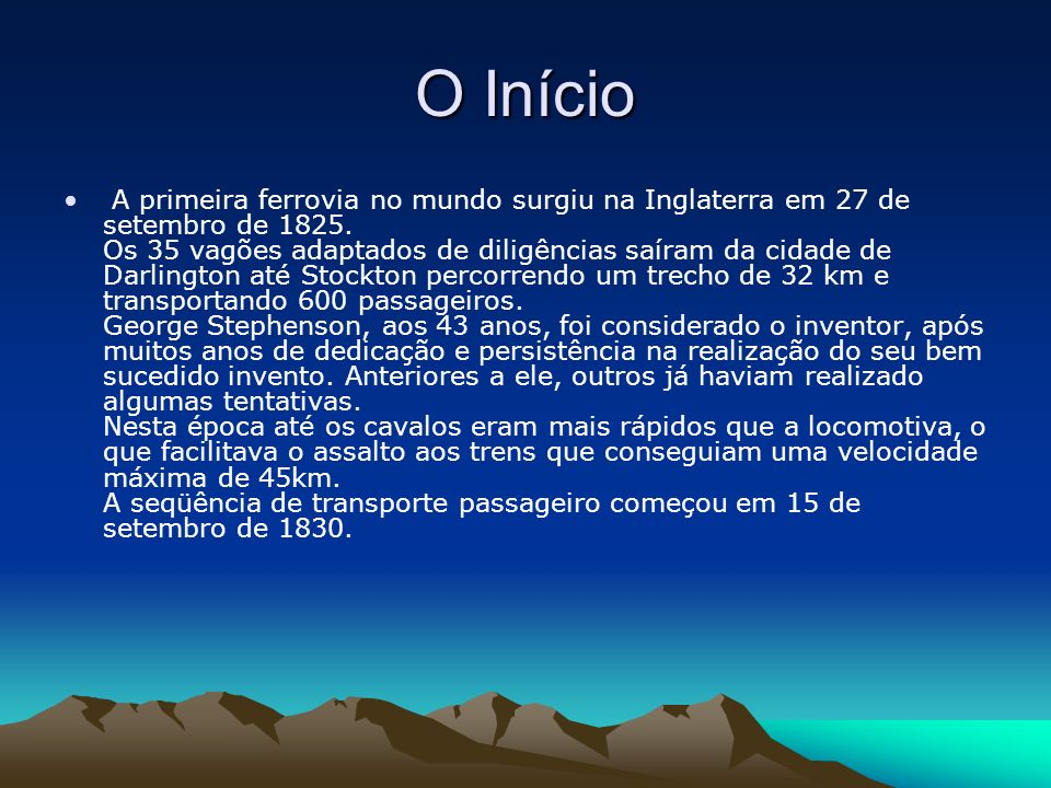 Chegada ao Brasil O transporte ferroviário chegou ao Brasil através de D.