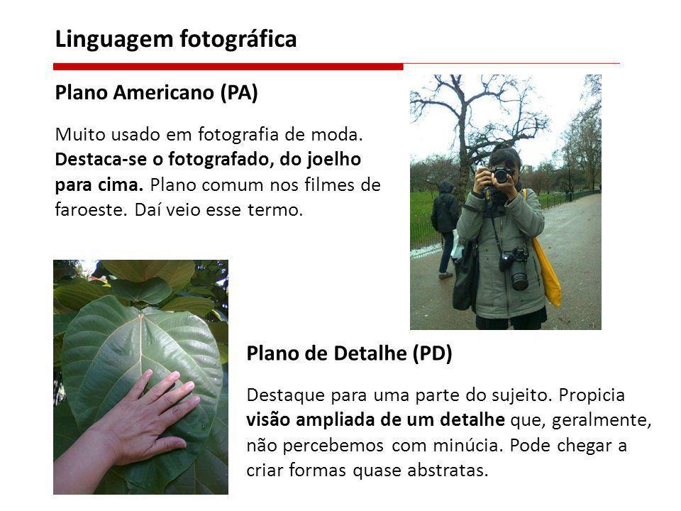 Plano Americano (PA) Muito usado em fotografia de moda. Destaca-se o fotografado, do joelho para cima. Plano comum nos filmes de faroeste. Daí veio es