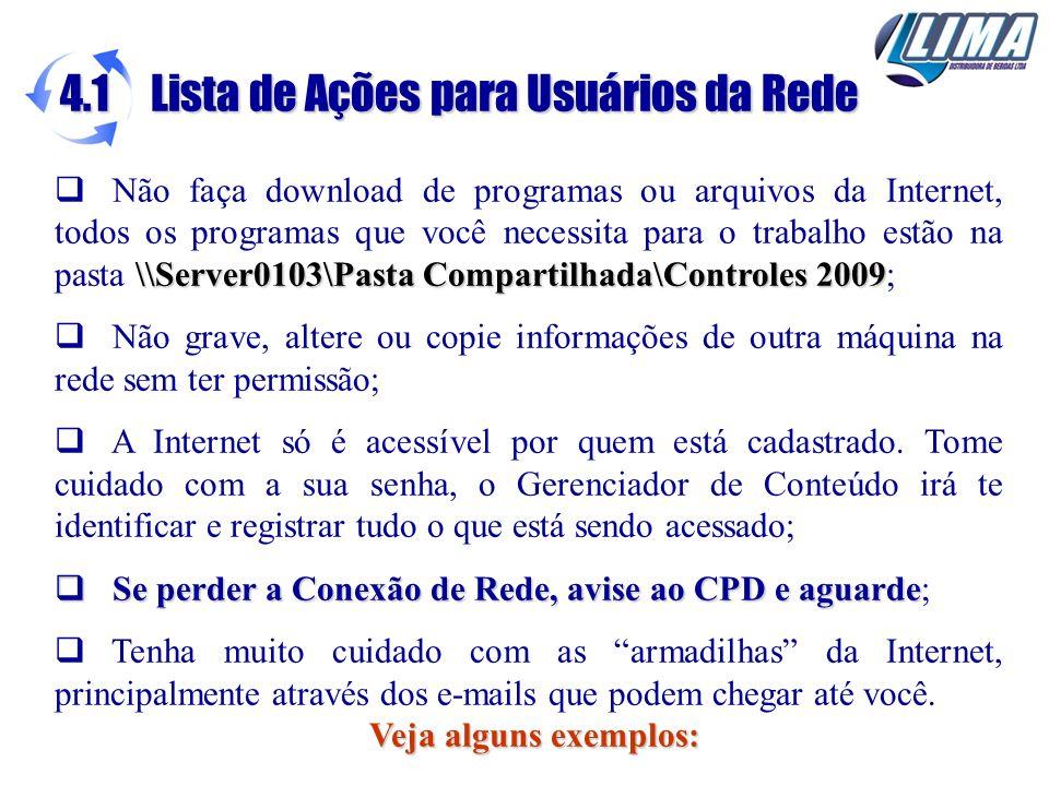 \\Server0103\Pasta Compartilhada\Controles 2009 Não faça download de programas ou arquivos da Internet, todos os programas que você necessita para o t