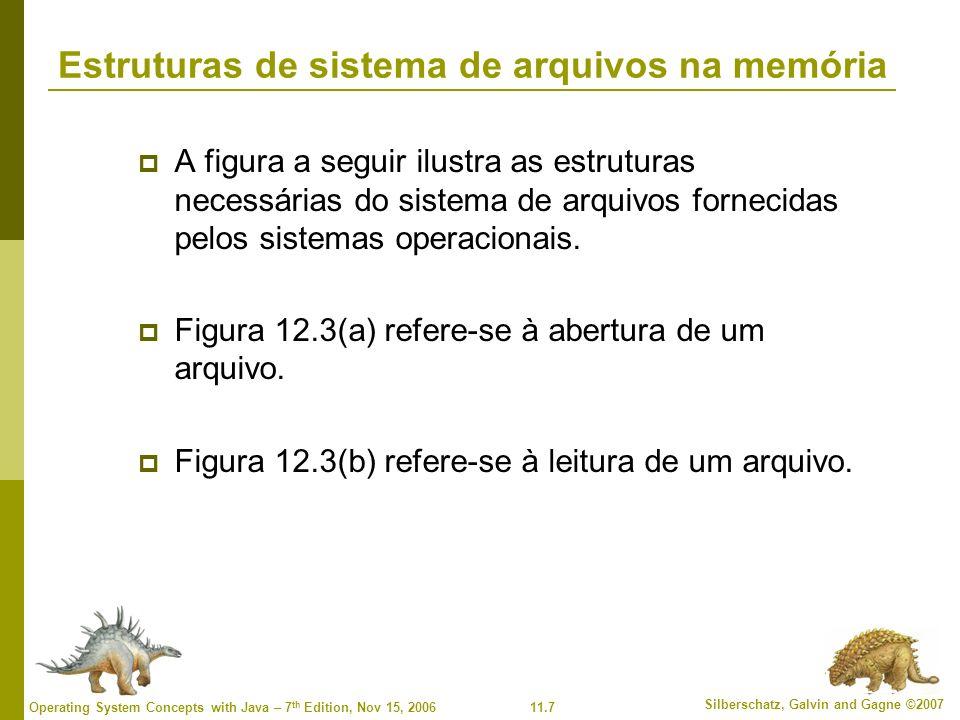 11.28 Silberschatz, Galvin and Gagne ©2007 Operating System Concepts with Java – 7 th Edition, Nov 15, 2006 Gerenciamento de espaço livre Vetor de bits (n blocos) … 012n-1 bit[i] = 0 bloco[i] livre 1 bloco[i] ocupado Cálculo do número de bloco (número de bits por word) * (número de words de valor 0) + deslocamento do primeiro bit 1
