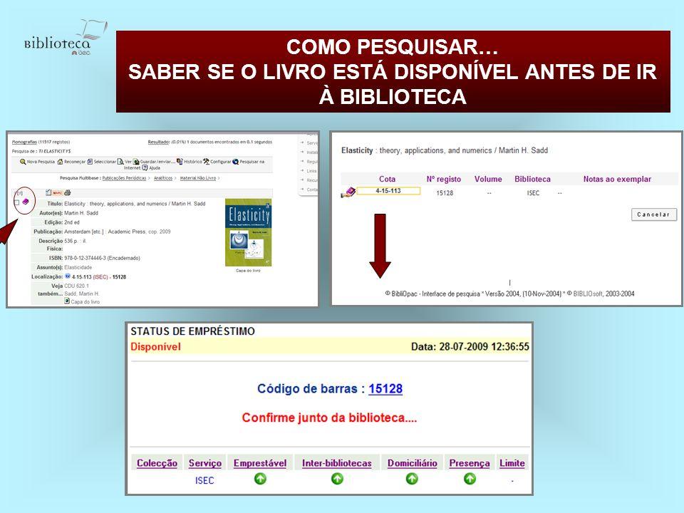 COMO PESQUISAR… SABER SE O LIVRO ESTÁ DISPONÍVEL ANTES DE IR À BIBLIOTECA