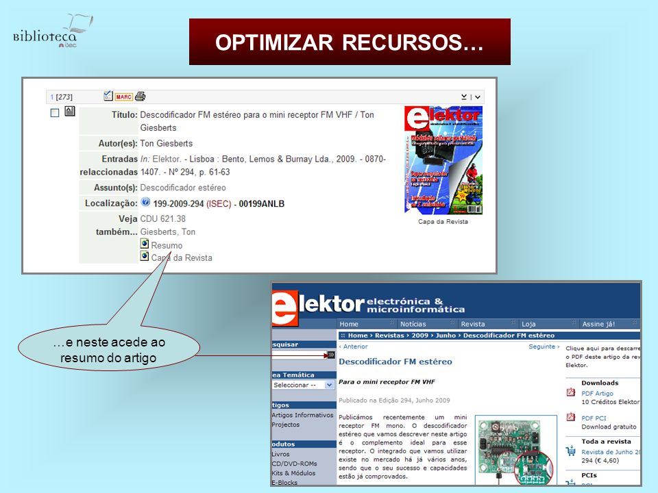 OPTIMIZAR RECURSOS… …e neste acede ao resumo do artigo