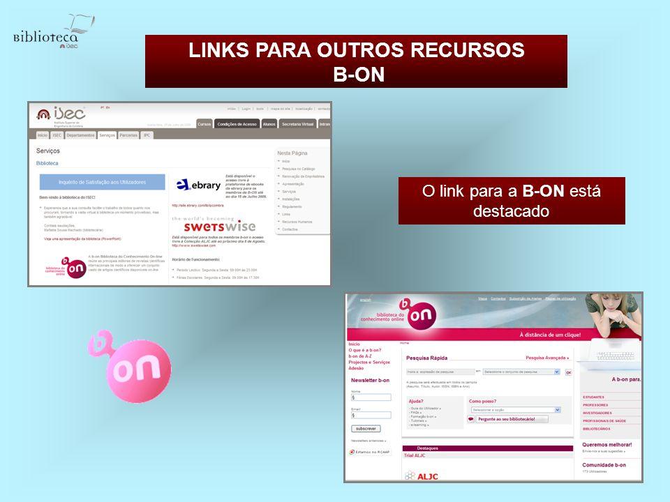 LINKS PARA OUTROS RECURSOS B-ON O link para a B-ON está destacado