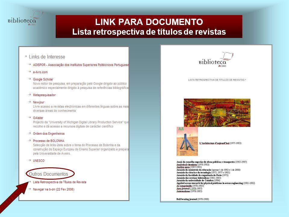 LINK PARA DOCUMENTO Lista retrospectiva de títulos de revistas