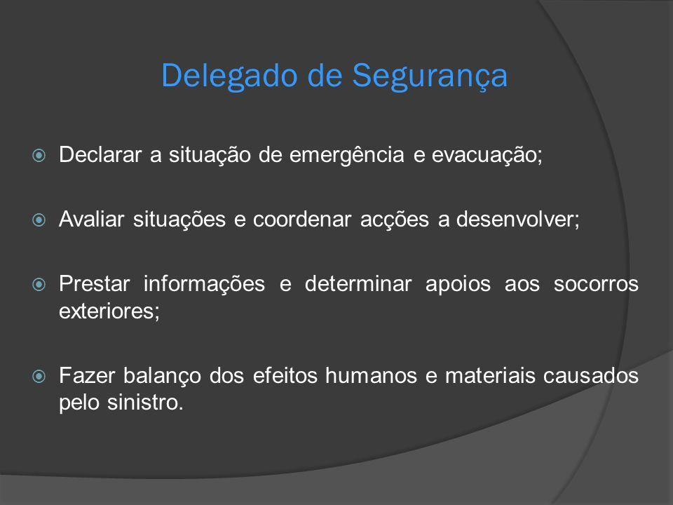 Declarar a situação de emergência e evacuação; Avaliar situações e coordenar acções a desenvolver; Prestar informações e determinar apoios aos socorro