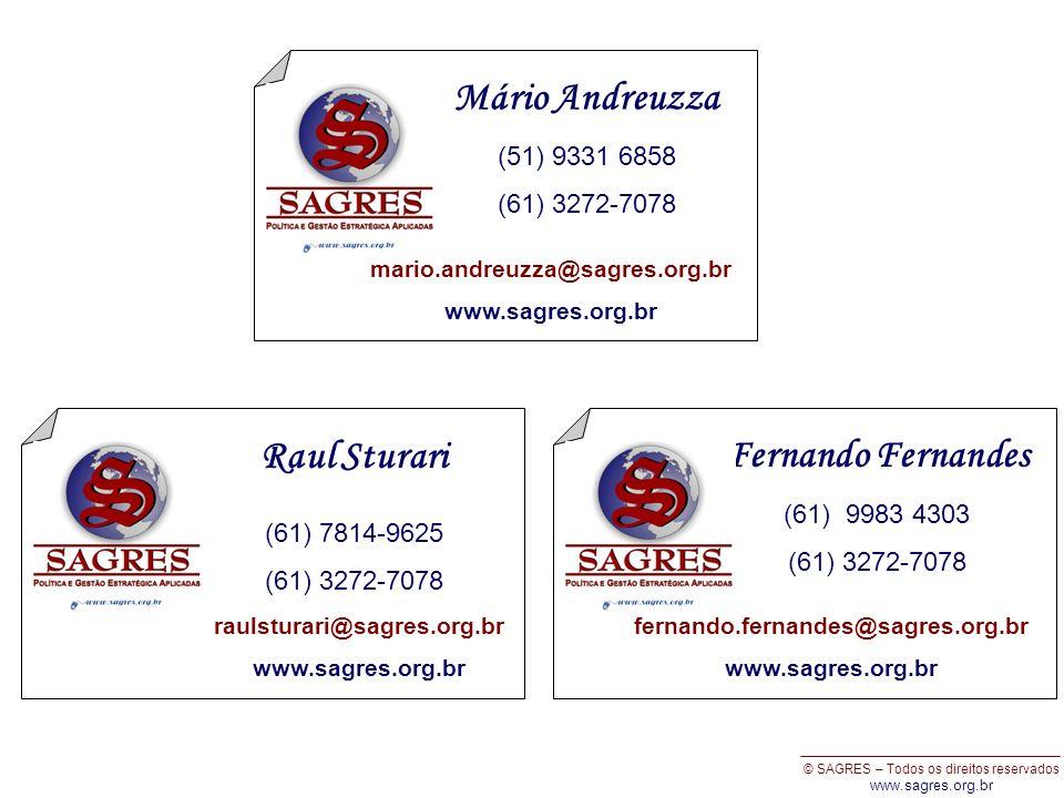 © SAGRES – Todos os direitos reservados www.sagres.org.br Raul Sturari (61) 7814-9625 (61) 3272-7078 raulsturari@sagres.org.br www.sagres.org.br Mário