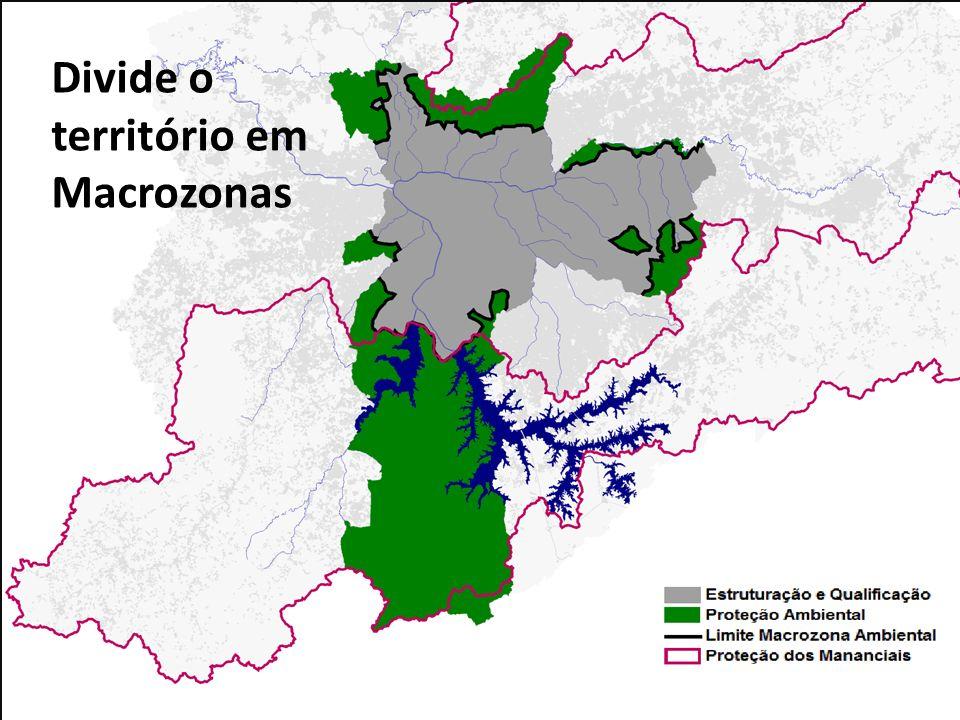 Divide o território em Macrozonas