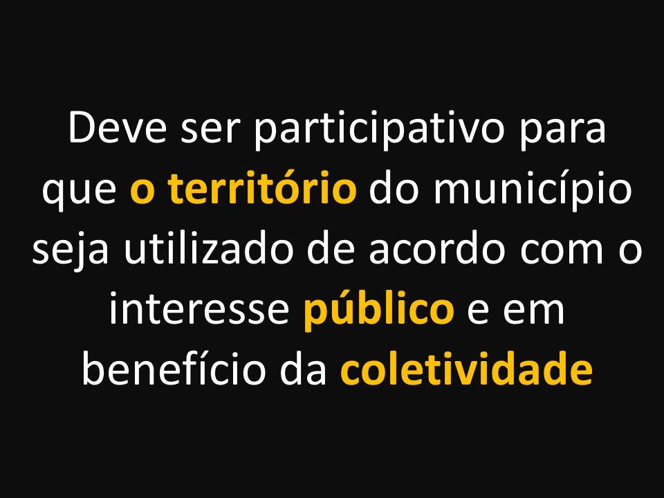 E toda a cidade está sendo chamada a PARTICIPAR dessa revisão. Fonte: PAULA SANTORO