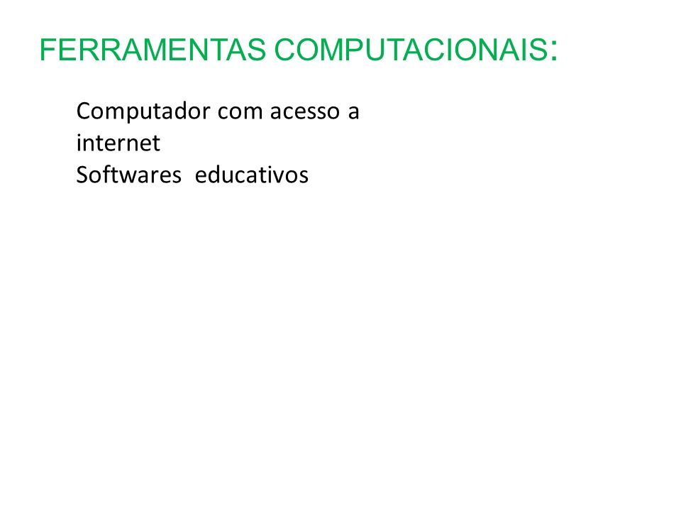 CRONOGRAMA: Apresentaç ão do plano JulAgoSetOutNov Dez Atividades de cálculo/ raciocínio lógico- matemático.
