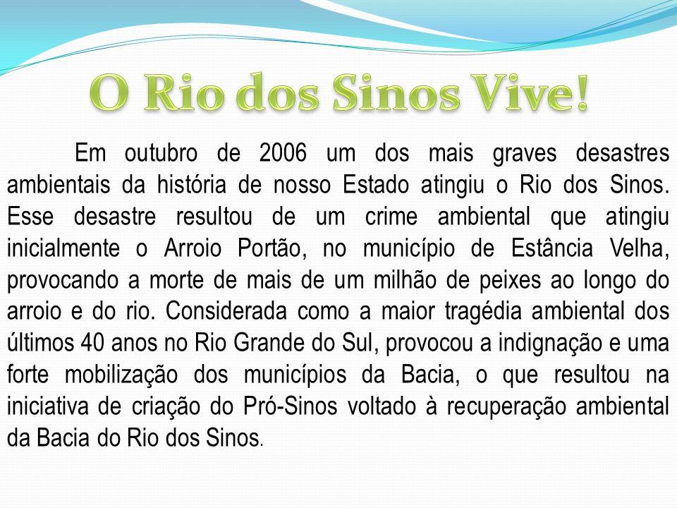 19/04/2007: 12 dentre os 32 municípios localizados na Bacia Hidrográfica do Rio dos Sinos subscrevem o Protocolo de Intenções para constituição do primeiro Consórcio Público de Saneamento nos termos da Lei 11.107/2005, posteriormente regulamentada pelo Decreto n.º 6.017/2007.