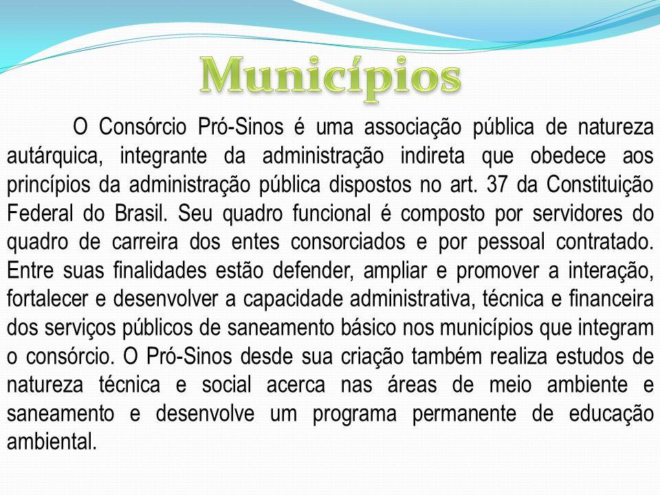 O Consórcio Pró-Sinos é uma associação pública de natureza autárquica, integrante da administração indireta que obedece aos princípios da administraçã