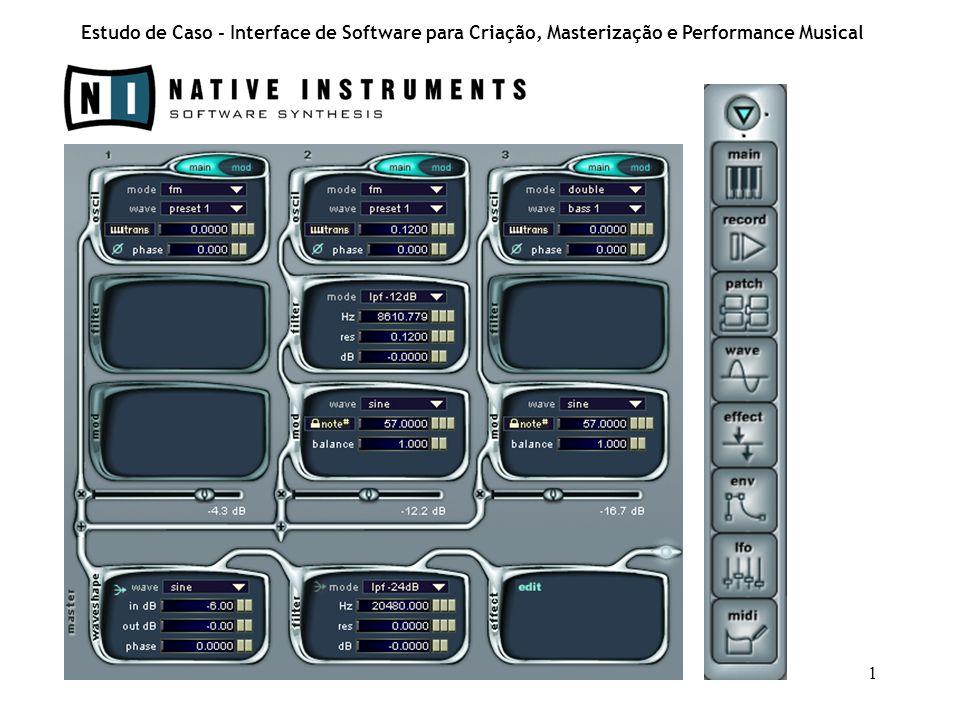 1 Estudo de Caso - Interface de Software para Criação, Masterização e Performance Musical