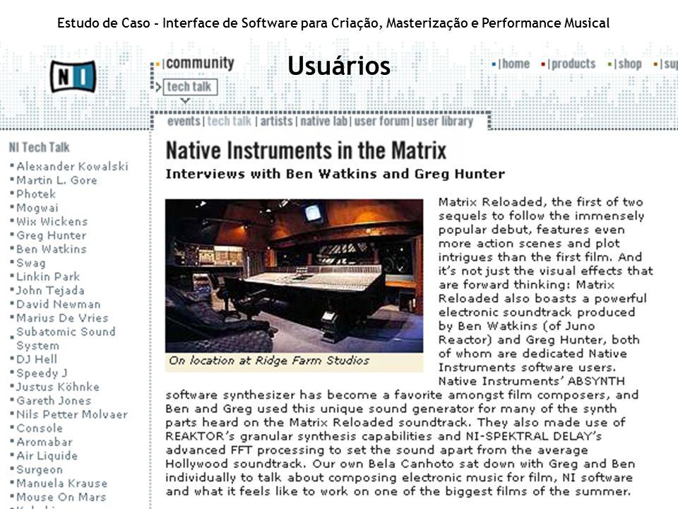 Estudo de Caso - Interface de Software para Criação, Masterização e Performance Musical Usuários