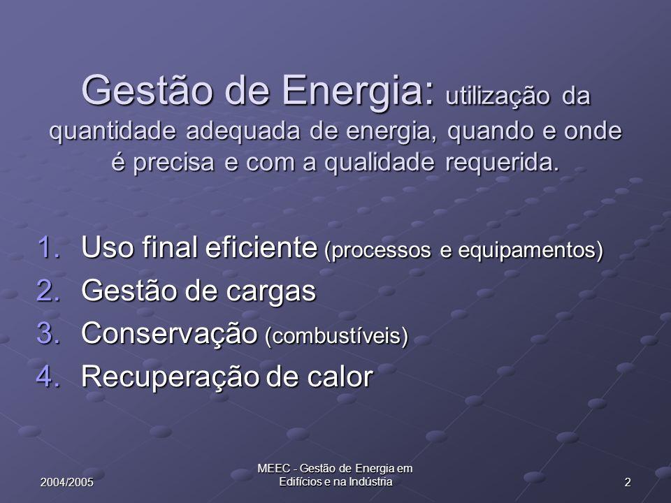 532004/2005 MEEC - Gestão de Energia em Edifícios e na Indústria Disposições principais do RGCE Fazer examinar as instalações por técnicos (*) reconhecidos pela DGE (auditorias de energia) Elaborar um plano de racionalização de consumo de energia, que deverá ser sujeito a aprovação Implementar o plano aprovado, sob responsabilidade de um técnico, elaborando relatórios trimestrais e anuais de progresso do plano (*) Técnico: individual ou colectivo