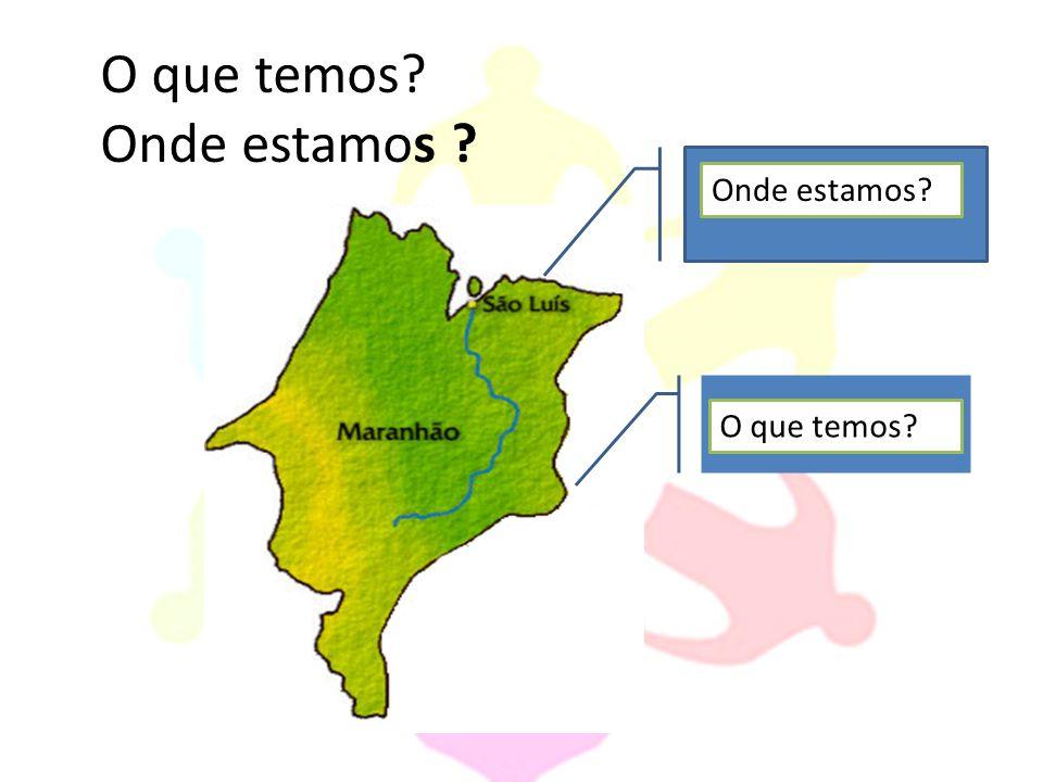 População do Maranhão: 3.605.539 hab.* População de São Luís: 986.829 hab.