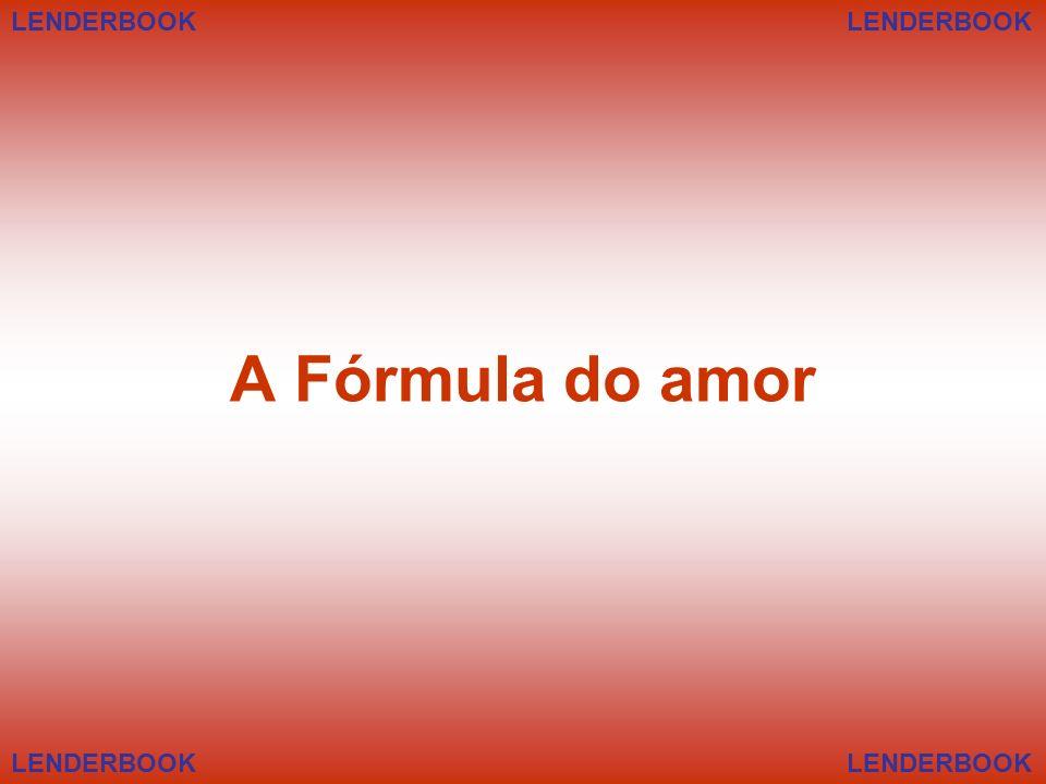 A Fórmula do amor LENDERBOOK