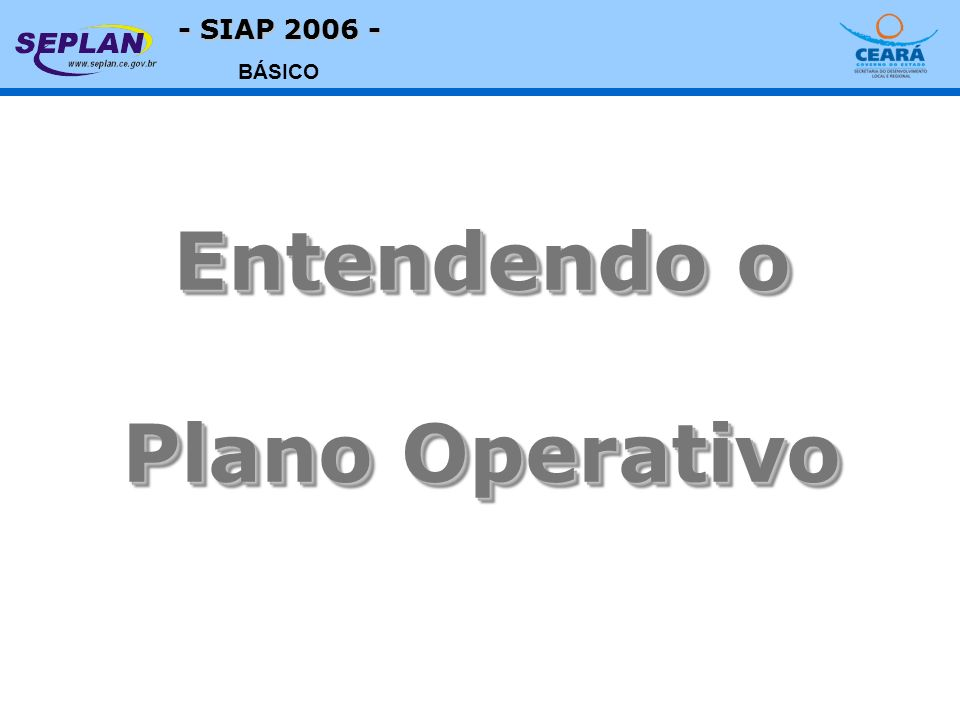- SIAP 2006 - BÁSICO Menu Movimentos PLANO OPERATIVO INDICADORES DE RESULTADO DADOS CADASTRAIS AÇÕES PRODUTOS PROGRAMAS PROGRAMA DE GOVERNO Indicador de Resultado INDICADOR UNIDADE MARCO ZERO POSIÇÃO ATUAL POSIÇÃO DESEJADA FÓRMULA PERIODICIDADE FONTE ÓRGÃOS FINANCIADORES CONVÊNIOS