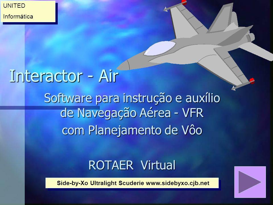 Nota Importante: Este Software destina-se exclusivamente a fins didáticos e voltados para instrução e treinamento de Pilotos.