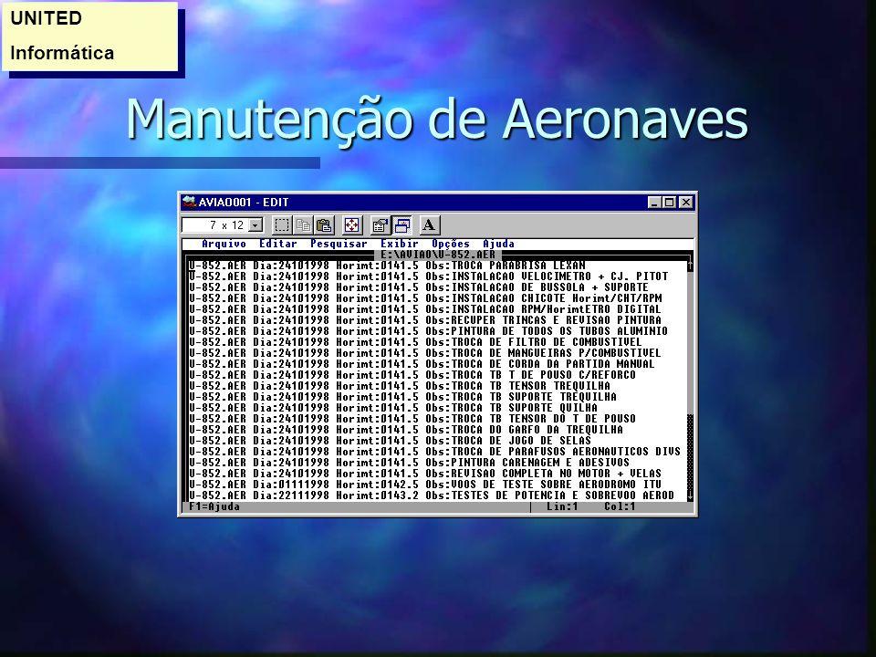 Manutenção de Aeronaves Manutenção de Aeronaves UNITED Informática UNITED Informática
