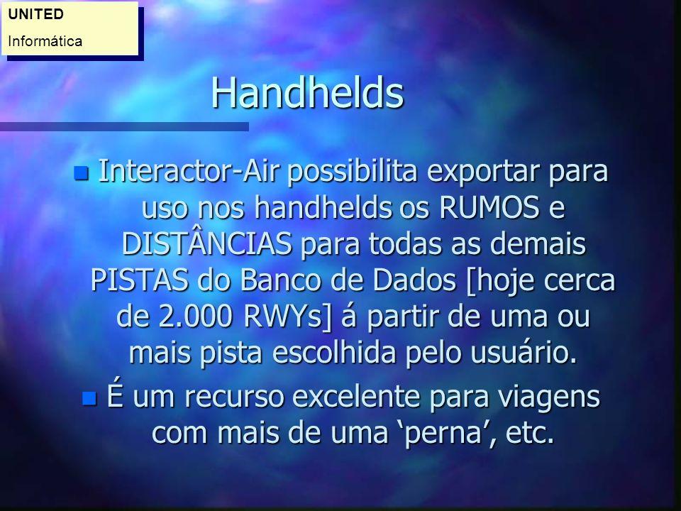 Handhelds n Na PALM é possível ainda carregar várias tabelas como: Hetctopascal X Polegadas de Mercúrio, Tabela Prática para Estimados com velocidades em mph e knots.
