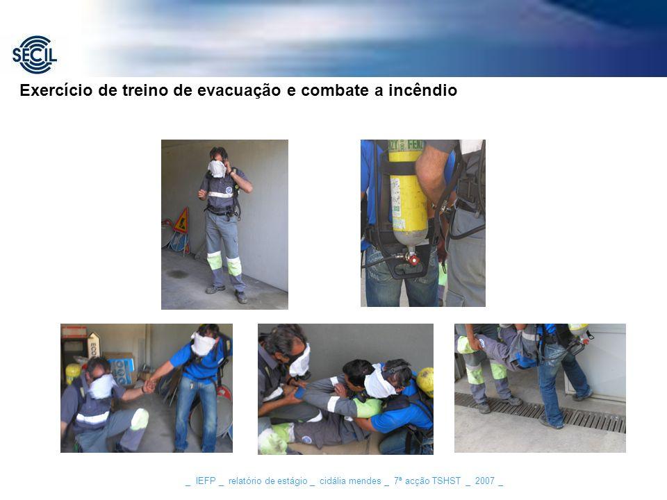 _ IEFP _ relatório de estágio _ cidália mendes _ 7ª acção TSHST _ 2007 _ ARICA - Aparelho Respiratório Isolante de Circuito Aberto Exercício de treino