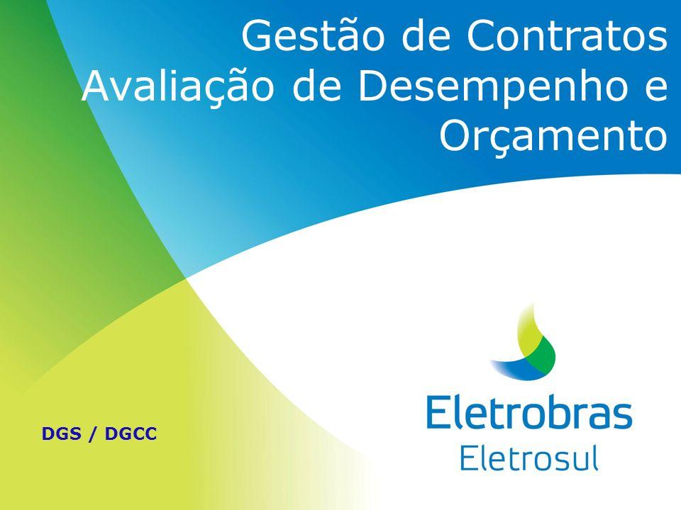 Gestão de Contratos Avaliação de Desempenho e Orçamento DGS / DGCC