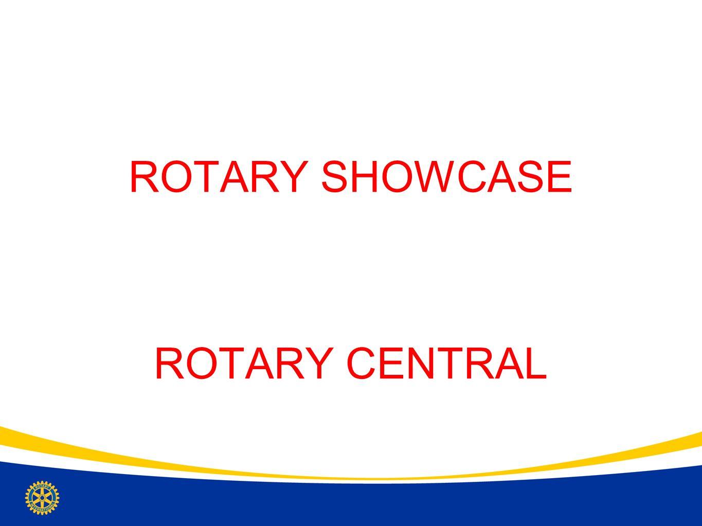 ROTARY SHOWCASE ROTARY CENTRAL