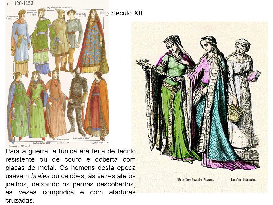 1 Século XII Para a guerra, a túnica era feita de tecido resistente ou de couro e coberta com placas de metal.
