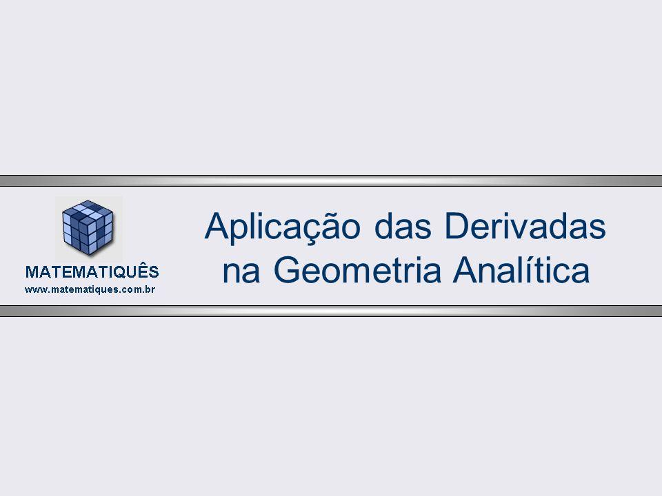 Aplicação das Derivadas na Geometria Analítica