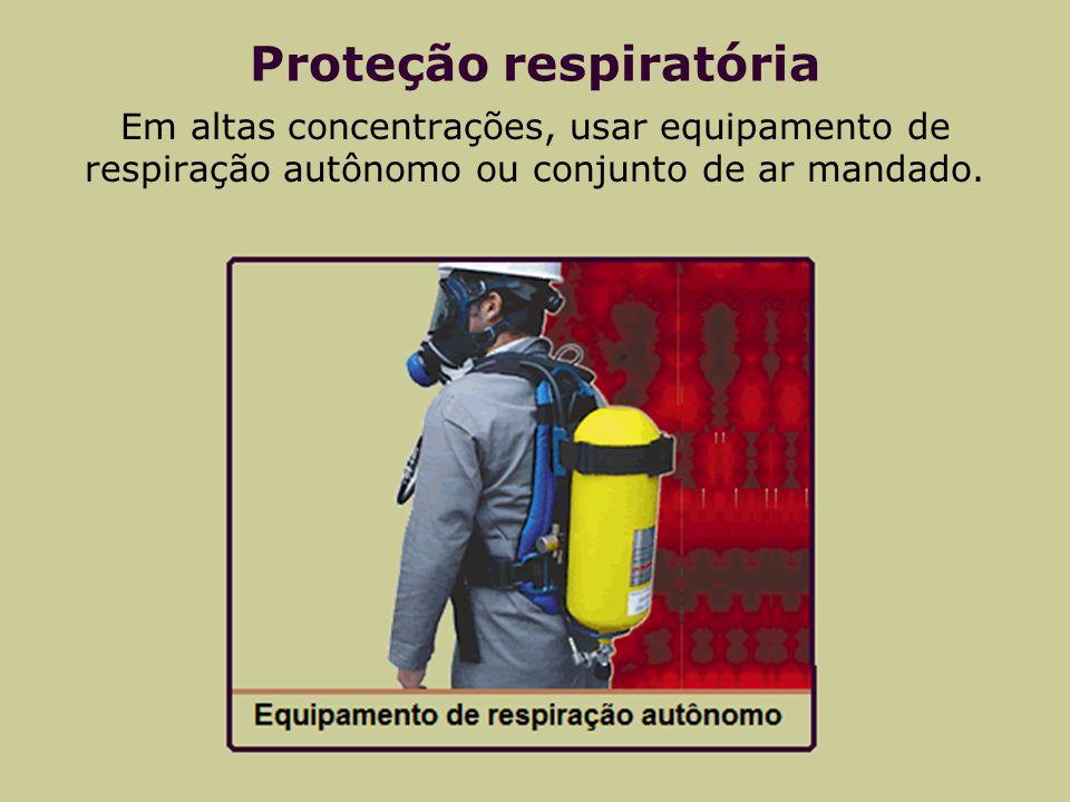 Proteção respiratória Em altas concentrações, usar equipamento de respiração autônomo ou conjunto de ar mandado.