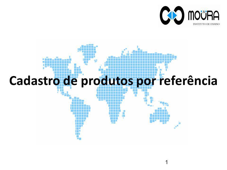 Cadastro de produtos por referência 1