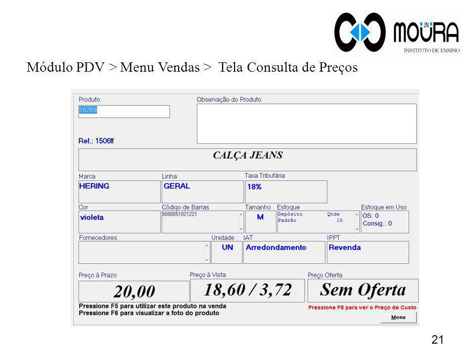 Módulo PDV > Menu Vendas > Tela Consulta de Preços 21