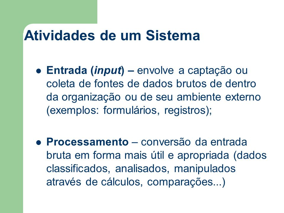 Sistema de Informação É uma combinação estruturada de informação, recursos humanos, tecnologias de informação e práticas de trabalho organizado de forma a permitir o melhor atendimento dos objetivos da organização (CASSARRO, A).