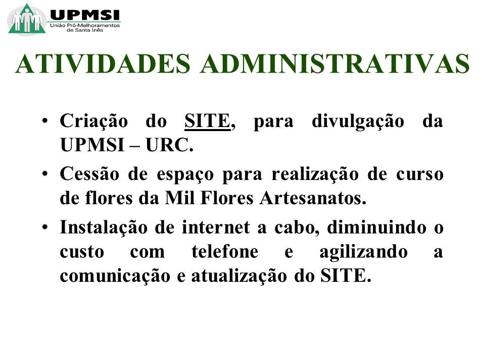 Criação do SITE, para divulgação da UPMSI – URC.