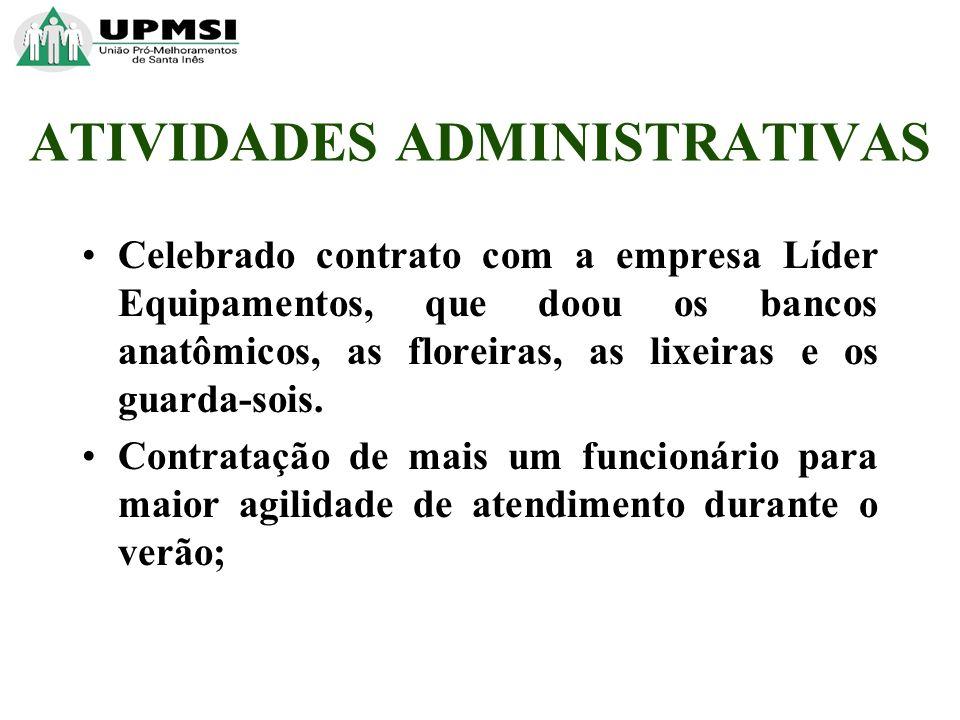 Celebrado contrato com a empresa Líder Equipamentos, que doou os bancos anatômicos, as floreiras, as lixeiras e os guarda-sois.