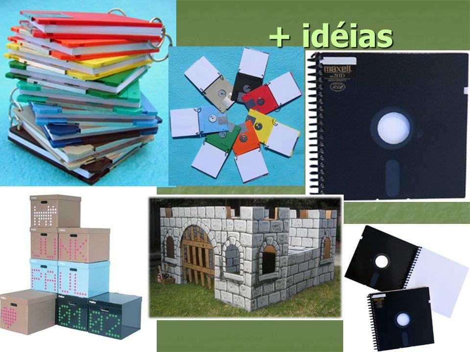 + idéias