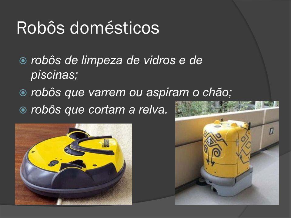 Robôs domésticos robôs de limpeza de vidros e de piscinas; robôs que varrem ou aspiram o chão; robôs que cortam a relva.