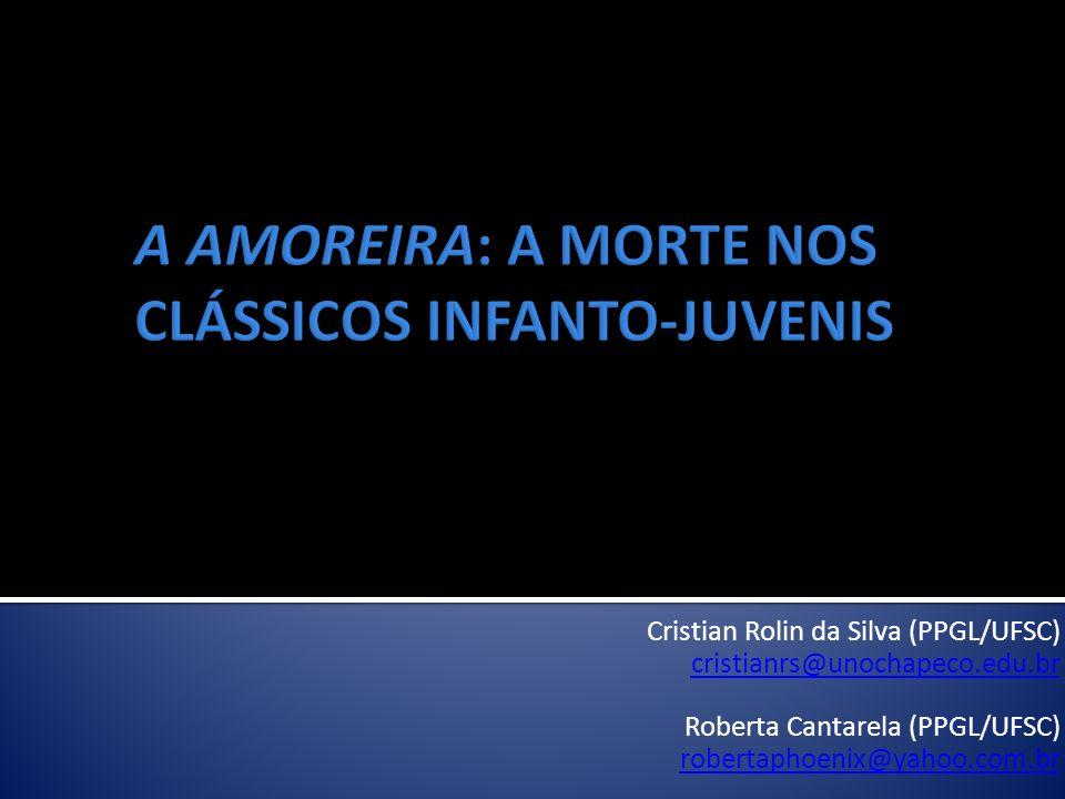 Cristian Rolin da Silva (PPGL/UFSC) cristianrs@unochapeco.edu.br Roberta Cantarela (PPGL/UFSC) robertaphoenix@yahoo.com.br
