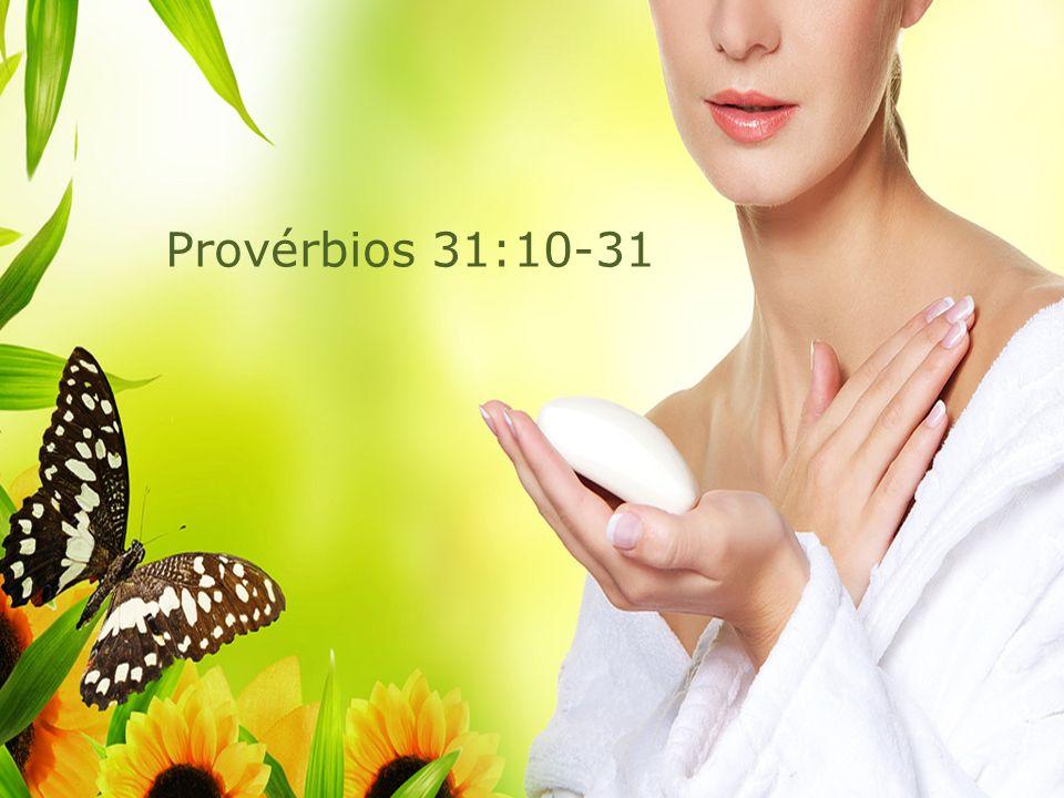 Provérbios 31:10-31
