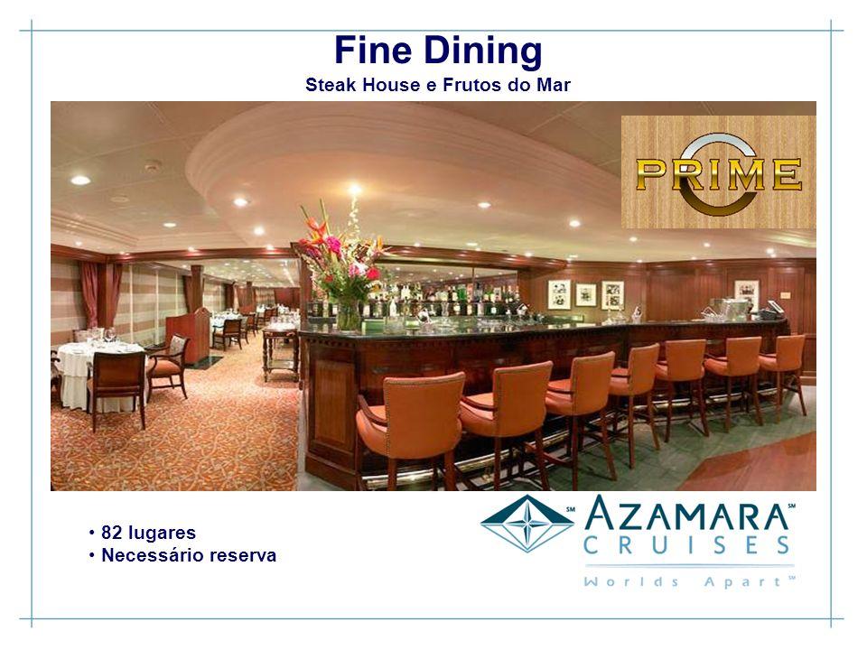 82 lugares Necessário reserva Fine Dining Steak House e Frutos do Mar