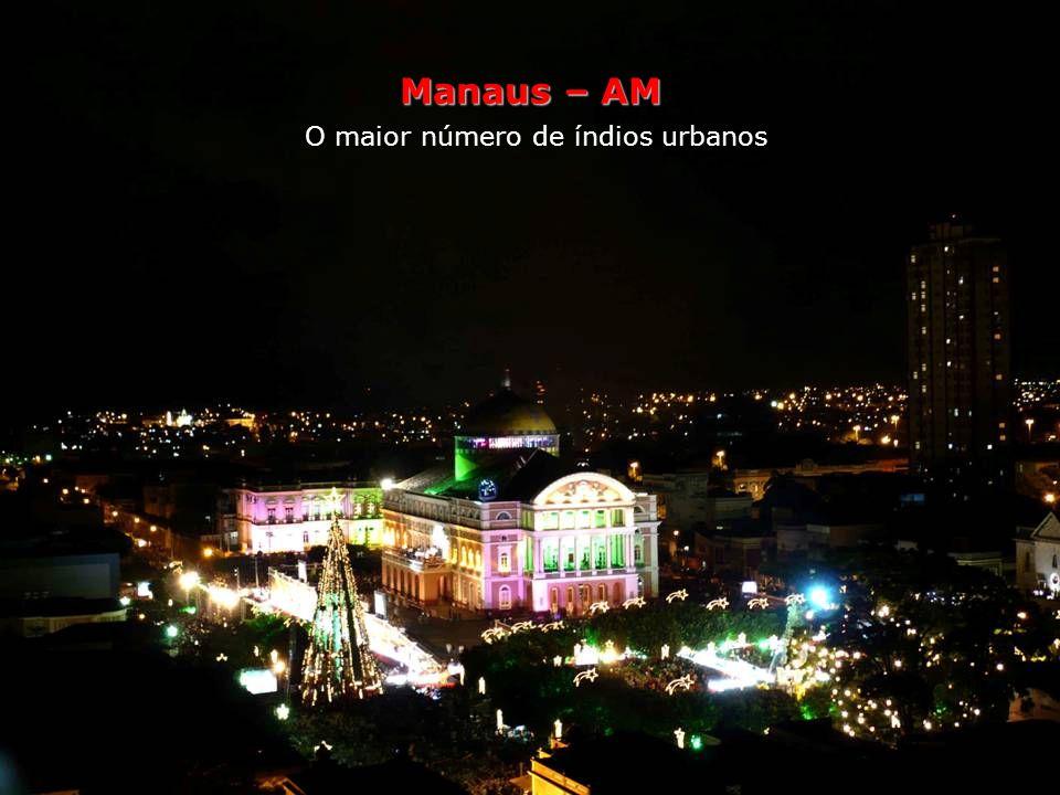 Manaus O maior número de índios urbanos A população que se declara indígena em Manaus já seria suficiente para converter a cidade na quinta maior rese