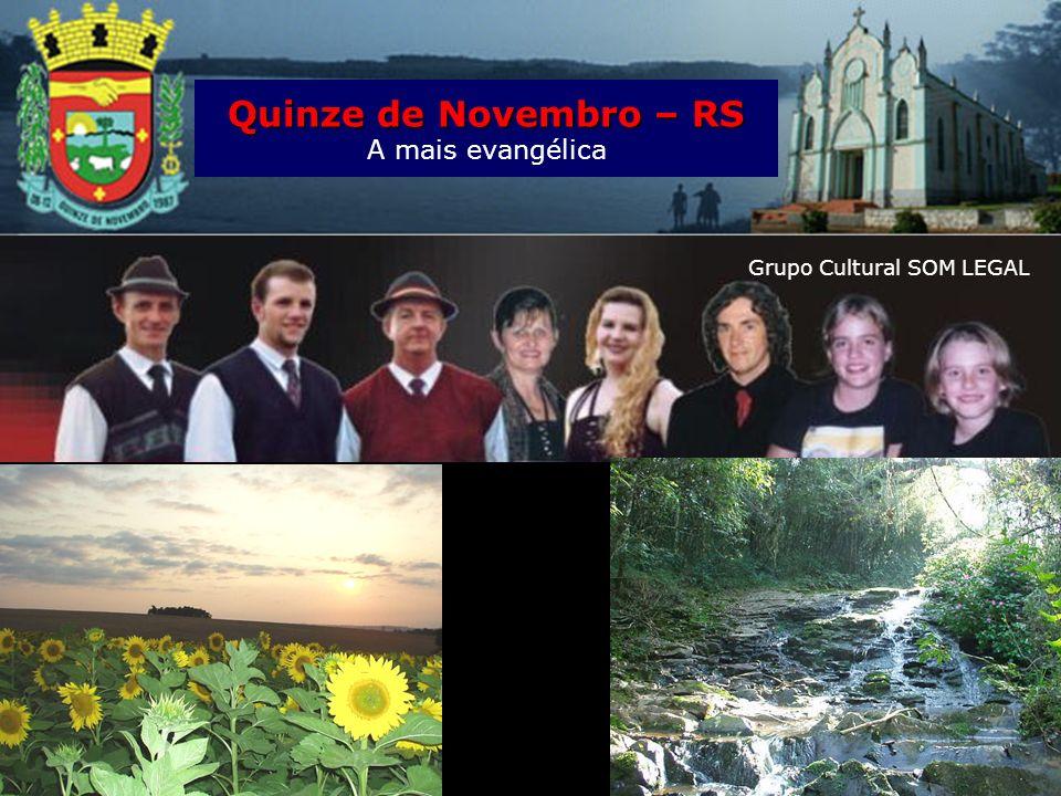 Quinze de Novembro Religião A mais evangélica Oitenta por cento dos 3 600 habitantes de Quinze de Novembro, no centro do Rio Grande do Sul, se denomin